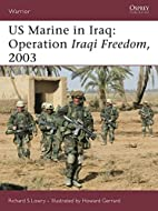 US Marine in Iraq: Operation Iraqi Freedom,…