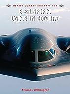 B-2A Spirit Units in Combat (Combat…