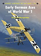 Early German Aces of World War I (Aircraft…
