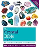 Hall, Judy: Godsfield Crystal Bible: Volume 1: The Definitive Guide to Over 200 Crystals (Godsfield Bible Series)