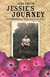 Smith, Jess: Jessie's Journey: Autobiography of a Traveller Girl