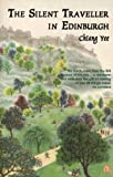 Yee, Chiang: The Silent Traveller in Edinburgh
