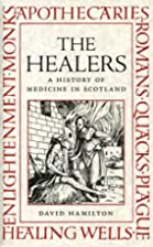 The Healers: A History of Medicine in…