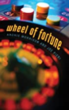Wheel of Fortune by Archie Morrison