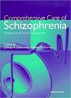 Comprehensive care of schizophrenia : a…