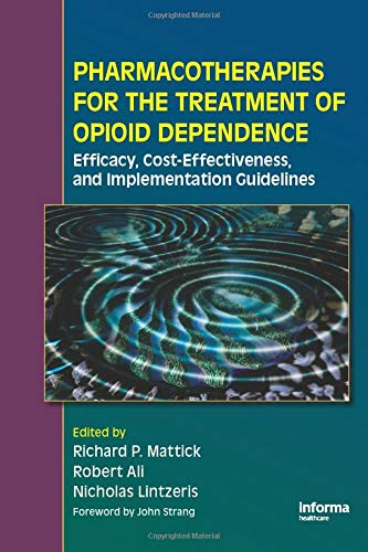 pharmacotherapies-for-the-treatment-of-opioid-dependence-efficacy-cost-effectiveness-and-implementation-guidelines