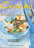 Abensur, Nadine: Cranks Light : 100 Recipes for Vitality and Health