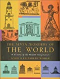 Romer, John: The Seven Wonders of the World: A History of the Modern Imagination