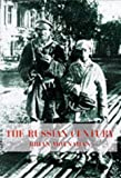 Brian Moynahan: The russian century (A photojournalistic history of Russia in the twentieth century)