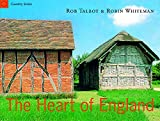Talbot, Rob: Country Series: The Heart of England (Country (Seven Dials))