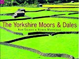 Talbot, Rob: The Country Series: Yorkshire Moors & Dales