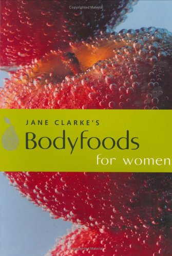 body-foods-for-women-eat-your-way-to-good-health
