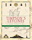 Timpson, John: Timpson's Leylines: A Layman Tracking the Leys