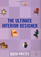 The Ultimate Interior Designer by Ruth…