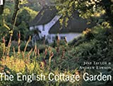 Taylor, Jane: The English Cottage Garden