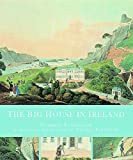 Pakenham, Valerie: Big House in Ireland
