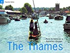 The Thames by Paul Atterbury