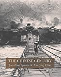 Spence, Jonathan D.: The Chinese Century: A Photographic History