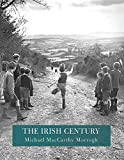 Maccarthy Morrgh, Michael: The Irish Century