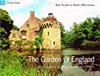The Garden of England: The Counties of Kent,…