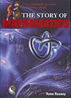 The Story of Mathematics by Anne Rooney