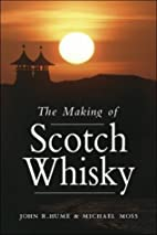 The Making of Scotch Whisky by Michael S.…