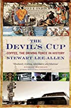 The Devil's Cup: Coffee, the Driving Force…