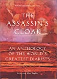 Taylor, Alan: The Assassin&#39;s Cloak: An Anthology of the World&#39;s Greatest Diarists