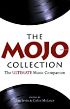 The Mojo Collection: The Ultimate Music…