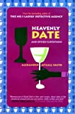McCall Smith, Alexander: Heavenly Date