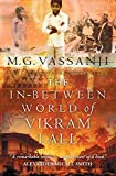 Vassanji, M.G.: TheIn-between World of Vikram Lall by Vassanji, M.G. ( Author ) ON Jun-02-2005, Paperback