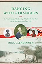Dancing with strangers : the true history of…
