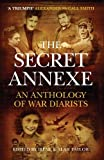 Taylor, Irene: The Secret Annexe: An Anthology of War Diarists