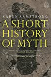 A Short History of Myth cover image
