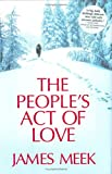 James Meek: The People's Act of Love