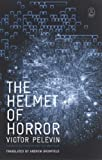 Pelevin, Victor: The Helmet of Horror