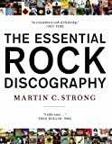 Strong, Martin C.: Essential Rock Discography (v. 1)