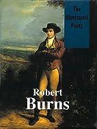 Robert Burns (Illustrated Poets) by Robert…