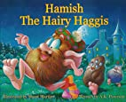 Hamish the Hairy Haggis (Lomond) by A. K.…