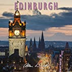 2016 Edinburgh - Scotland Calendar by Allan…