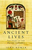 John Romer: Ancient Lives: The Story of the Pharaohs' Tombmakers (Phoenix Press)