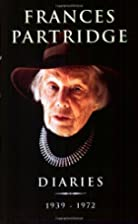 Frances Partridge Diaries 1939-1972 by…