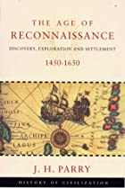 The Age of Reconnaissance by J. H. Parry