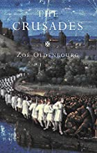 The Crusades by Zoé Oldenbourg
