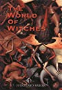The World of the Witches (Phoenix Press) - Julio Caro Baroja