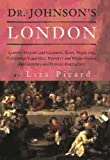 Picard, Liza: Dr. Johnson's London: Everyday Life in London in the Mid 18th Century