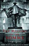 Dyer, Geoff: The Missing of the Somme
