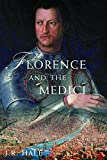 Hale, J. R.: Florence and the Medici