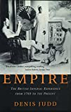 Judd, Denis: Empire: The British Imperial Experience from 1765 to the Present