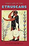 Heurgon, Jacques: Daily Life of the Etruscans